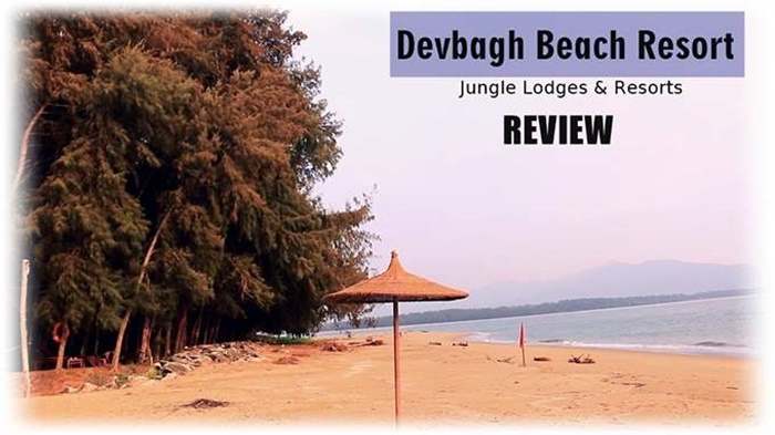 Devbagh-Beach-Resort-REVIEW-Jungle-Lodges-and-Resorts-India Ghoomo