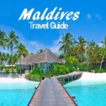 Maldives Travel Guide | For First Timers Traveling to Maldives