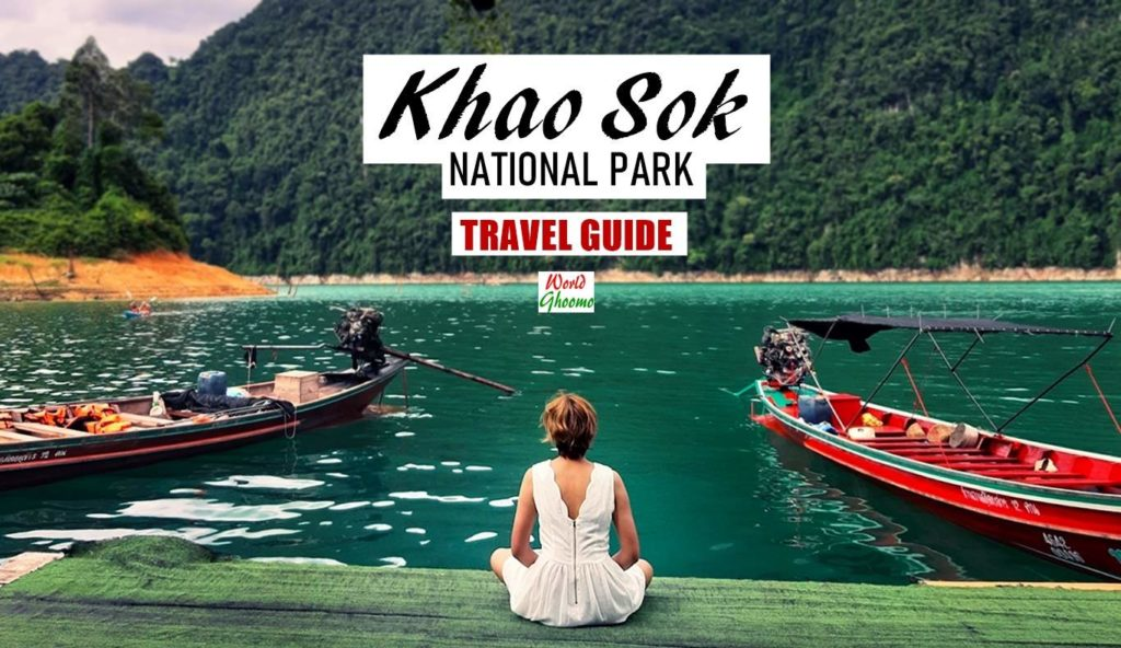 Khao Sok National Park Travel Guide Thailand