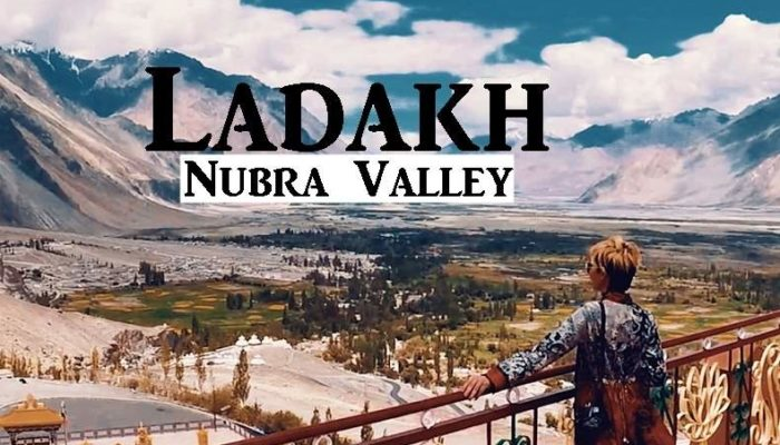 Nubra Valley Travel Guide